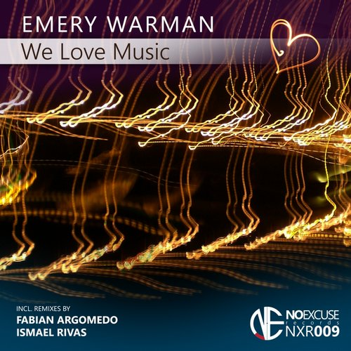 Emery Warman - We Love Music [NXR009]